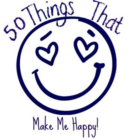 Things that make me happy essay